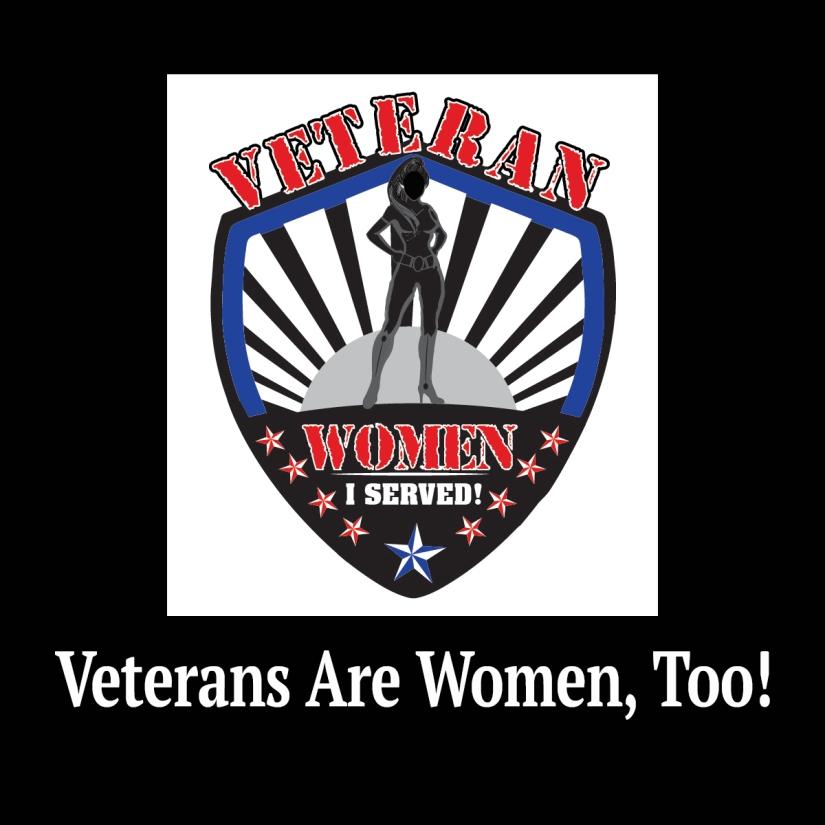 Veterans Are Women Too
